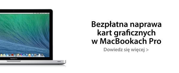 Bezpłatna naprawa kart graficznych w MacBookach Pro.